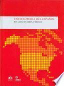 Libro de Enciclopedia Del Español En Los Estados Unidos