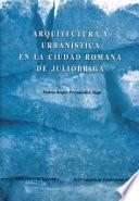 Libro de Arquitectura Y Urbanística En La Ciudad Romana De Julióbriga