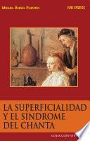 Libro de La Superficialidad Y El Síndrome Del Chanta