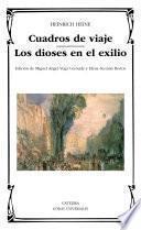 Libro de Cuadros De Viaje; Los Dioses En El Exilio