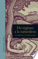 Libro de De Regreso A La Naturaleza