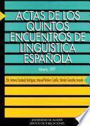 Libro de Actas De Los Quintos Encuentros De Lingüística Española, Almería, 1997