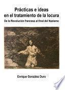 Libro de Prácticas E Ideas En El Tratamiento De La Locura
