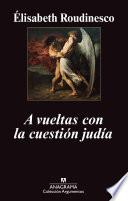 Libro de A Vueltas Con La Cuestión Judía
