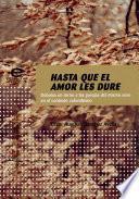 Libro de Hasta Que El Amor Les Dure