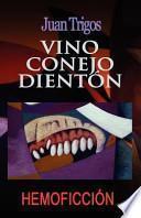 Libro de Vino Conejo Dienton / Rabbit Wine Dienton
