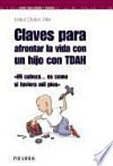 Libro de Claves Para Afrontar La Vida Con Un Hijo Con Tdah