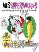 Libro de Mis Supermachos 3 / My Macho Men 3