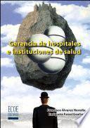 Libro de Gerencia De Hospitales E Instituciones De Salud