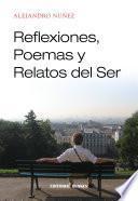 Libro de Reflexiones, Poemas Y Relatos Del Ser