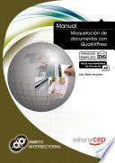 Libro de Manual Maquetación De Documentos Con Quarkxpress. Formación Para El Empleo