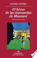 Libro de El Héroe De Las Mansardas De Mansard