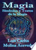 Libro de Magia: Símbolos Y Textos De La Magia