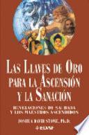 Libro de Las Llaves De Oro Para La Ascensión Y La Sanación