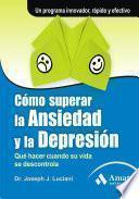 Libro de CÓmo Superar La Ansiedad Y La DepresiÓn