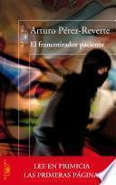 Libro de El Francotirador Paciente (primeras Páginas)