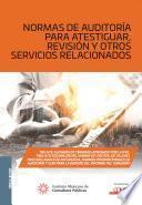 Libro de Normas De Auditoría Para Atestiguar, Revisión Y Otros Servicios Relacionados