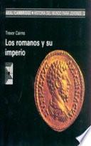 Libro de Los Romanos Y Su Imperio