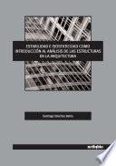 Libro de Estabilidad E Isostaticidad Como Introducción Al Análisis De Las Estructuras En La Arquitectura.