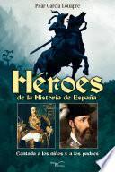 Libro de Heroes De La Historia De EspaÑa