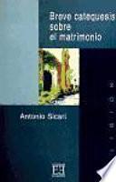 Libro de Breve Catequesis Sobre El Matrimonio