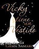 Libro de Vicky Tiene Un Vestido