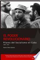 Libro de Pilares Del Socialismo En Cuba. El Poder Revolucionario