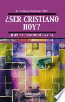 Libro de Ser Cristiano Hoy?