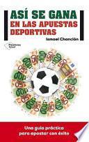 Libro de Así Se Gana En Las Apuestas Deportivas