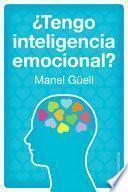 Libro de ¿tengo Inteligencia Emocional?