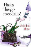Libro de ¡hasta Luego, Cocodrilo!