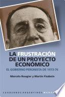 Libro de La Frustración De Un Proyecto Económico