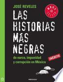 Libro de Las Historias Más Negras De Narco, Impunidad Y Corrupción En México
