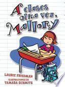 Libro de A Clases Otra Vez, Mallory (back To School, Mallory)