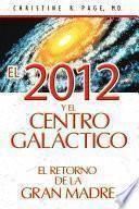 Libro de El 2012 Y El Centro Galáctico