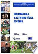 Libro de Discapacidad Y Actividad Física Escolar