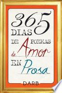 Libro de 365 Días De Poemas De Amor En Prosa