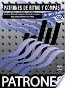 Libro de Patrones De Ritmo Y Compass / Rhythm & Meter Patterns