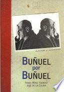 Libro de Buñuel Por Buñuel