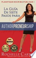 Libro de La Guía De 7 Pasos Para Authorpreneurship (emprendescritores)