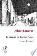 Libro de El Camino De Buenos Aires