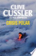 Libro de Crisis Polar (archivos Numa 6)