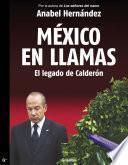 Libro de México En Llamas: El Legado De Calderón