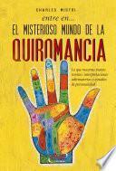 Libro de Entre En… El Misterioso Mundo De La Quiromancia