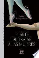 Libro de El Arte De Tratar A Las Mujeres