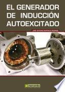 Libro de El Generador De Inducción Autoexcitado