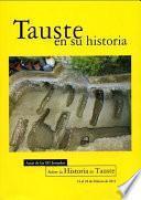 Libro de Tauste En Su Historia. Actas De Las Xii Jornadas Sobre La Historia De Tauste.