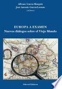 Libro de Europa A Examen. Nuevos Diálogos Sobre El Viejo Mundo