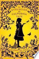 Libro de La Evolución De Calpurnia Tate