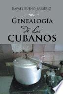 Libro de Genealogía De Los Cubanos